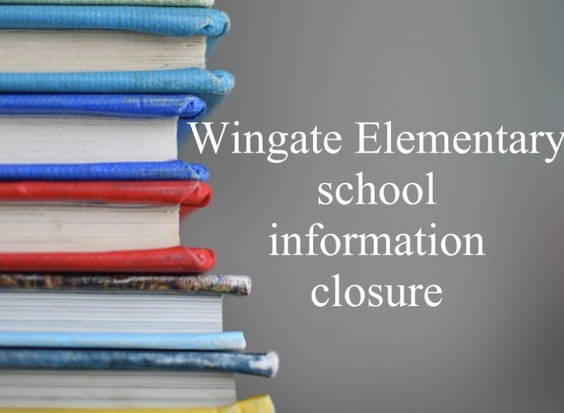 Wingate Elementary Closure Information