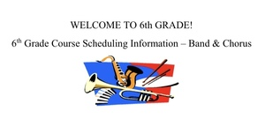 6th Grade Scheduling Information