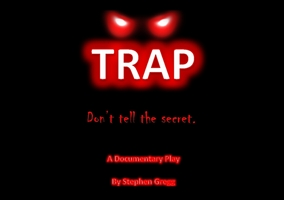 Winter Production of Trap!  Feb 5th & 6th